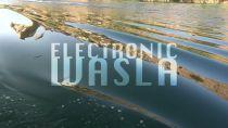 ELECTRONIC WASLA TEASER
